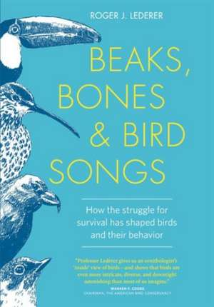 Beaks, Bones, and Bird Songs