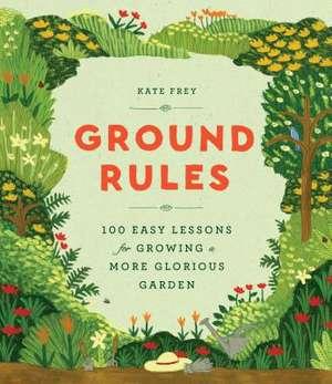 Ground Rules de Kate Frey