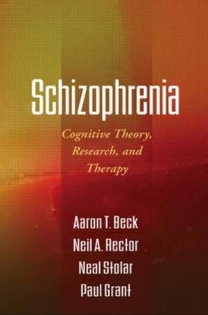 Schizophrenia de M.D. Beck, Aaron T.