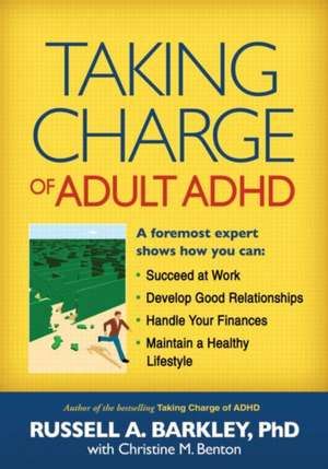 Taking Charge of Adult ADHD de Russell A. Barkley
