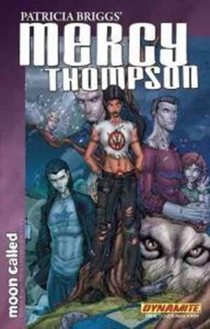 Patricia Briggs Mercy Thompson: Moon Called Volume 1 de Patricia Briggs
