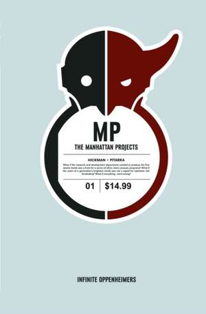 The Manhattan Projects Volume 1: Science Bad