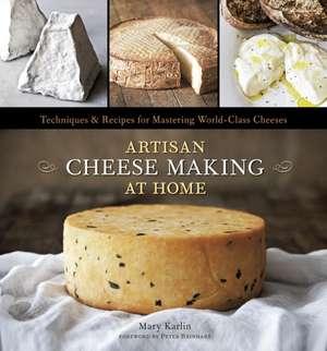 Artisan Cheese Making at Home imagine