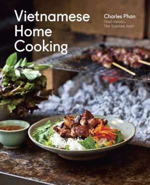 Vietnamese Home Cooking de Charles Phan
