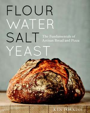 Flour Water Salt Yeast de Ken Forkish