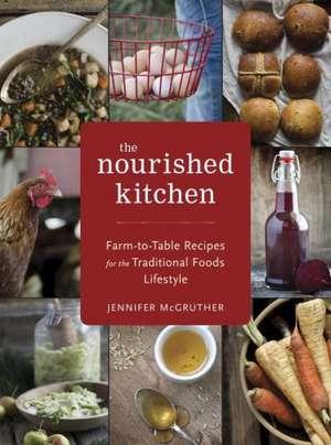 The Nourished Kitchen imagine