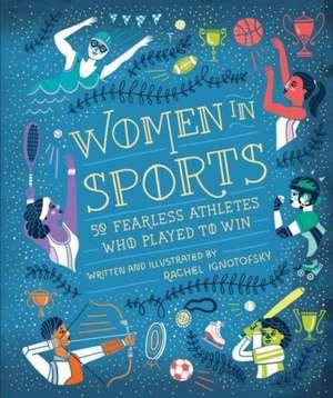 Women in Sports de Rachel Ignotofsky