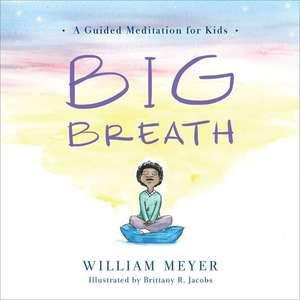 Big Breath de William Meyer