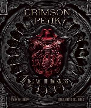 Crimson Peak de Mark Salisbury
