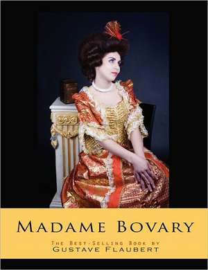 Madame Bovary de Gustave Flaubert