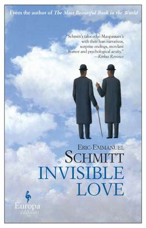 Invisible Love de Eric-Emmanuel Schmitt