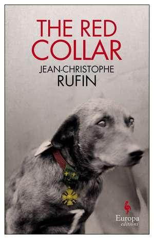 The Red Collar de Jean-Christophe Rufin