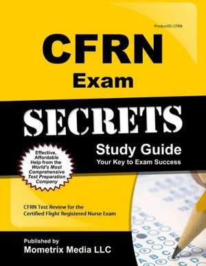 CFRN Exam Secrets, Study Guide