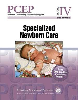 Perinatal Continuing Education Program (PCEP): Book IV
