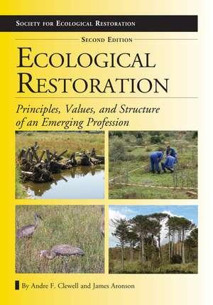 Ecological Restoration, Second Edition imagine