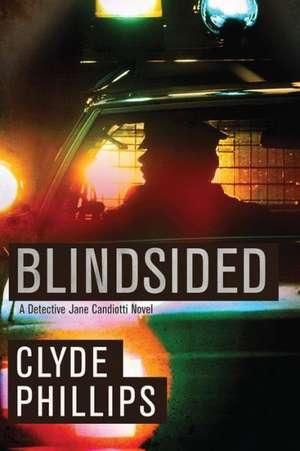 Blindsided de Clyde Phillips