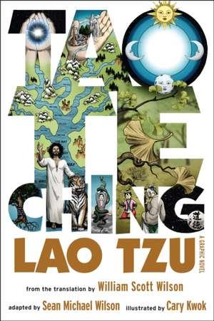 Tao Te Ching de Sean Michael Wilson