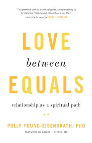 Love Between Equals de Polly Young-Eisendrath
