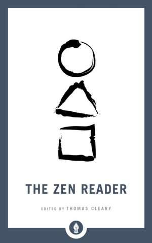The Zen Reader de Thomas Cleary