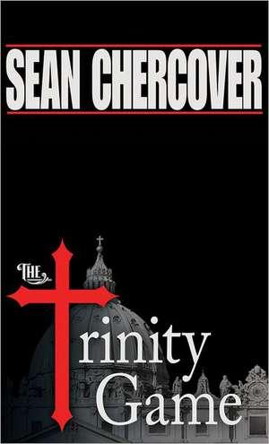 The Trinity Game:  Asylum Harbor and Burn Out de Sean Chercover