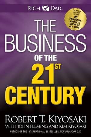 The Business of the 21st Century de Robert Kiyosaki