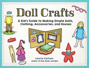 Doll Crafts de Laurie Carlson