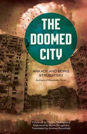The Doomed City de Arkady Strugatsky