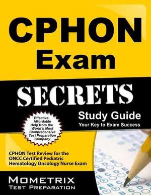CPHON Exam Secrets, Study Guide