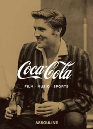 Coca Cola:  Film/Music/Sports de Assouline