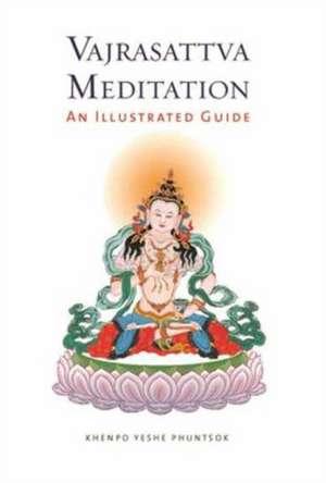 Vajrasattva Meditation de Khenpo Yeshe Phuntsok