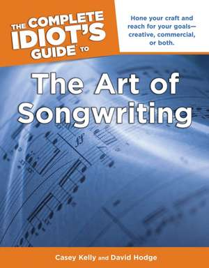 The Complete Idiot's Guide To The Art Of Songwriting imagine