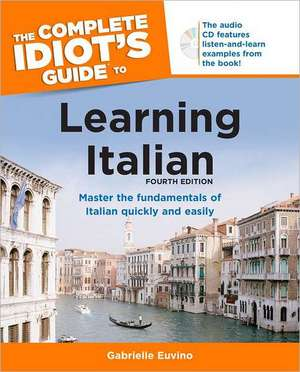 The Complete Idiot's Guide to Learning Italian [With CD (Audio)]:  Protecting Children and Teens from Physical, Emotional, and Online Bullying de Gabrielle Ann Euvino