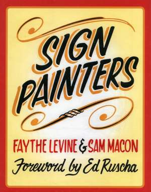 Sign Painters de Faythe Levine