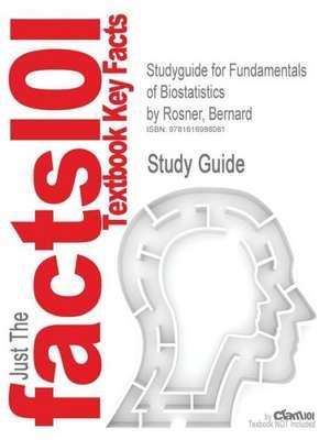 Studyguide for Fundamentals of Biostatistics by Rosner, Bernard, ISBN 9780534418205 de Cram101 Textbook Reviews