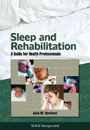 Sleep and Rehabilitation