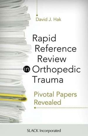 Rapid Reference Review in Orthopedic Trauma
