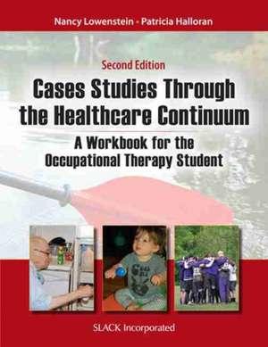 Case Studies Through the Healthcare Continuum