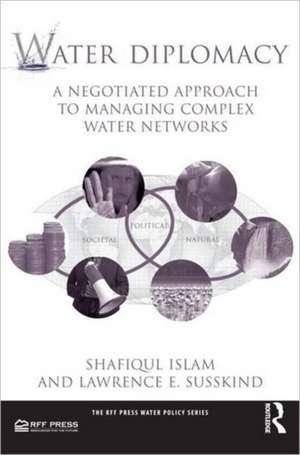 Water Diplomacy de Shafiqul Islam