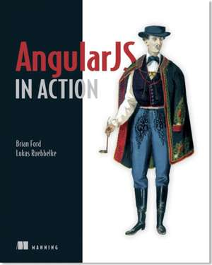 Angularjs in Action:  The Simple Scala Build Tool de Brian Ford