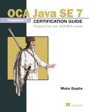 OCP Java SE 7 Programmer II Certification Guide