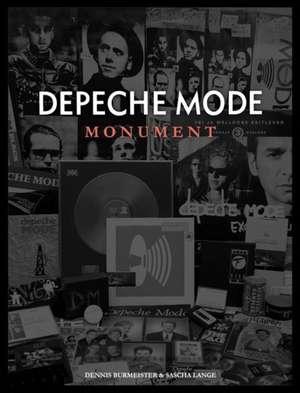 Depeche Mode: Monument de Dennis Burmeister