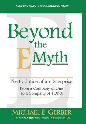 Beyond the E-Myth de Michael E. Gerber