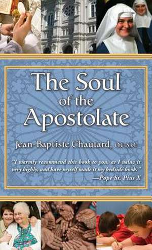 The Soul of the Apostolate de Anonymous