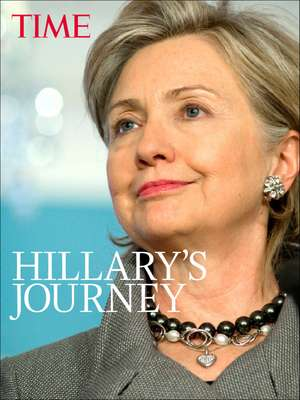 TIME Hillary: An American Life de The Editors of TIME