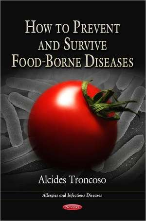 How to Prevent & Survive Food-Borne Diseases