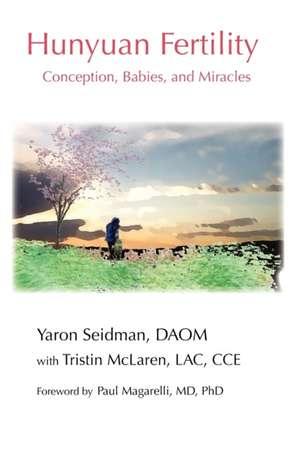 Hunyuan Fertility de Yaron Seidman