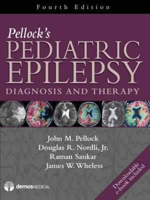 Pellock's Pediatric Epilepsy