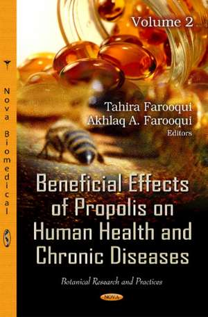 Beneficial Effects of Propolis on Human Health & Chronic Diseases