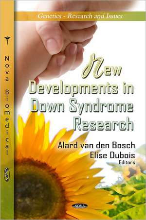 New Developments in Down Syndrome Research