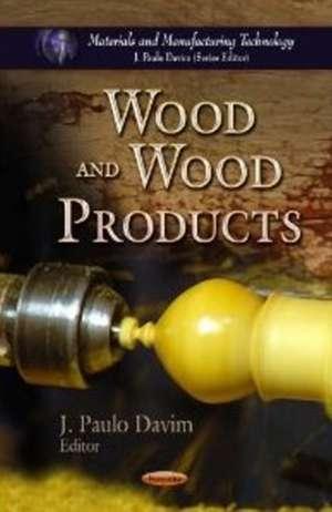 Wood & Wood Products de J. Paulo Davim